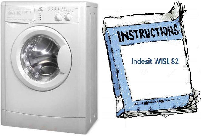 Инструкция для стиральной машины Indesit WISL 82