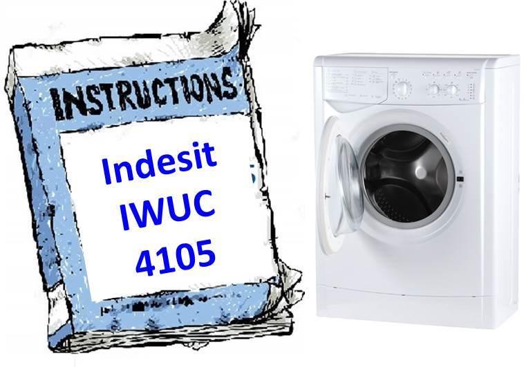 Инструкция для стиральной машины Indesit IWUC 4105