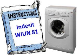 Инструкция для стиральной машины Indesit WIUN 81
