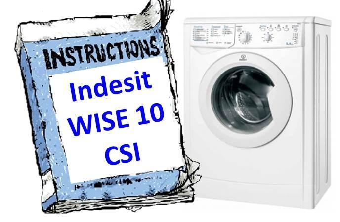 Инструкция для стиральной машины Indesit WISE 10 CSI
