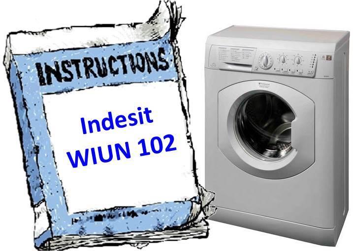 Инструкция для стиральной машины Indesit WIUN 102