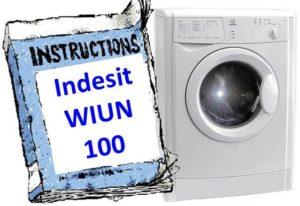 Стиральная машина Индезит WIUN 100 - инструкция по эксплуатации