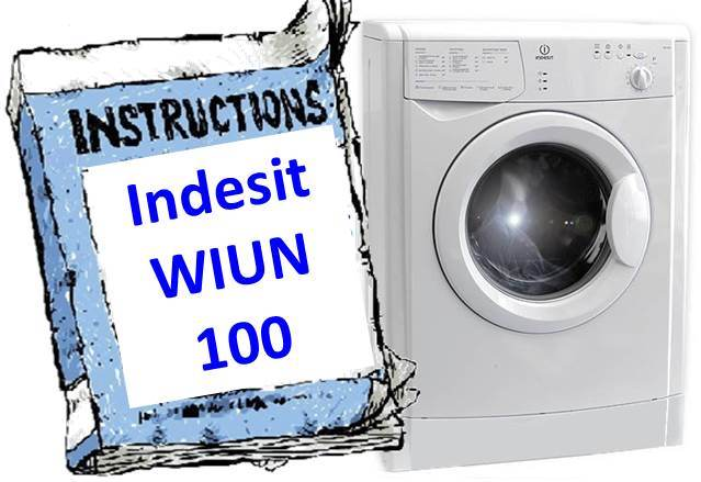 Инструкция для стиральной машины Indesit WIUN 100