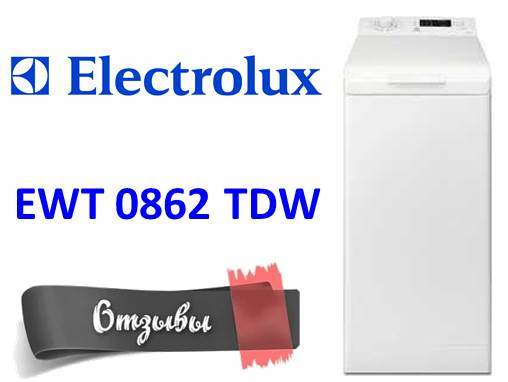 Отзывы о стиральной машине Electrolux EWT 0862 TDW