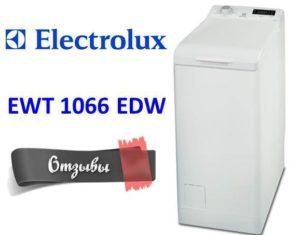 Отзывы о стиральной машине Electrolux EWT 1066 EDW