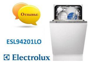 Отзывы о посудомоечной машине Electrolux ESL94201LO
