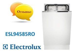 Отзывы о посудомоечной машине Electrolux ESL94585RO